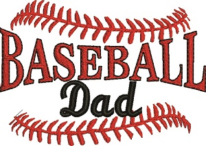 Baseball Dad-BASEBALL DAD SPORTS BASEBALL DAD MACHINE EMBROIDERY