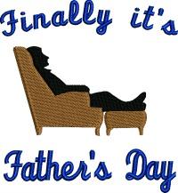 Finally Fathers Day-Fathers day, fathers embroidery, Happy Fathers Day, machine embroidery, embroidery designs, Dad embroidery, Father embroidery