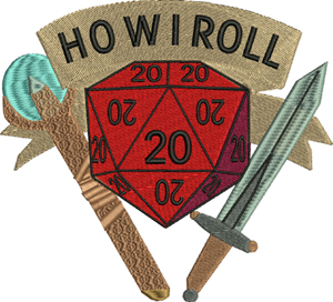 How I roll-How I roll, dice, dungeons, games, sword, die, machine embroidery