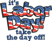 Labor Day-Labor day, machine embroidery, holiday embroidery, Labor, holidays