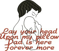 Lay your head-Sayings machine embroidery Dad sayings in memory of new dad Dad