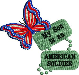 My Son Is An American Soldier
