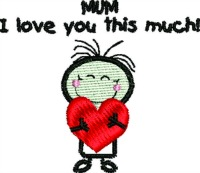 Mum, I love you-Mothers day, holiday embroidery, Mommy embroidery, Mothers day embroidery, machine embroidery