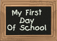 My first day-School, machine embroidery, First day, blackboard, childrens embroidery, back to school