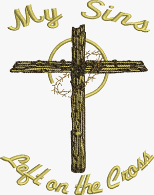 My Sins Left On The Cross-Jesus, sins, cross, Christian, machine embroidery, forgiveness