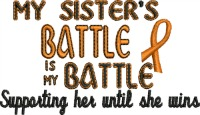 My Sister's Battle-Leukemia logo Disease logo Awareness logo Sister logo awareness stitchedinfaith.com machine embroidery embroidery