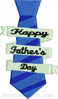 Necktie-Happy Fathers Day embroidery, Fathers day, Necktie, Fathers necktie, machine embroidery, Fathers day embroidery, necktie embroidery, dads necktie, stitchedinfaith.com, mens embroidery designs