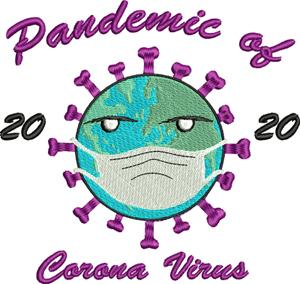 Pandemic-Pandemic, corona, virus, sickness, illness, machine embroidery