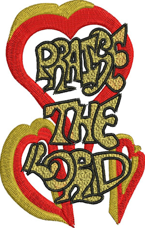 Praise the Lord-Lord, Praise, Jesus, Religion, Christian, Easter, Holiday, machine embroidery