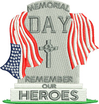 Remember our Heroes-Memorial Day, Heroes, Remember Heroes, machine embroidery, embroidery, stitchedinfaith