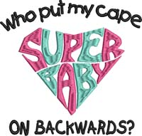 Super Baby-Super baby, machine embroidery, baby,childrens embroidery, bibs, bib designs