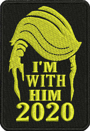 TRUMP IM WITH HIM-Trump, President, elections, politics, 2020, elect Trump