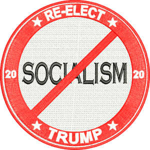 Trump no socialism-Trump, Republican, socialism, no socialism, machine embroidery, President