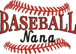 Baseball Nana-BASEBALL BASEBALL NANA MACHINE EMBROIDERY